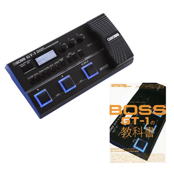 BOSS GT-1 +シンコー・ミュージック・ムック THE EFFECTOR BOOK PRESENTS BOSS GT-1の教科書 【rpt5】