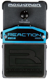 Rocktron Reaction Stompbox Series Reaction Hush
