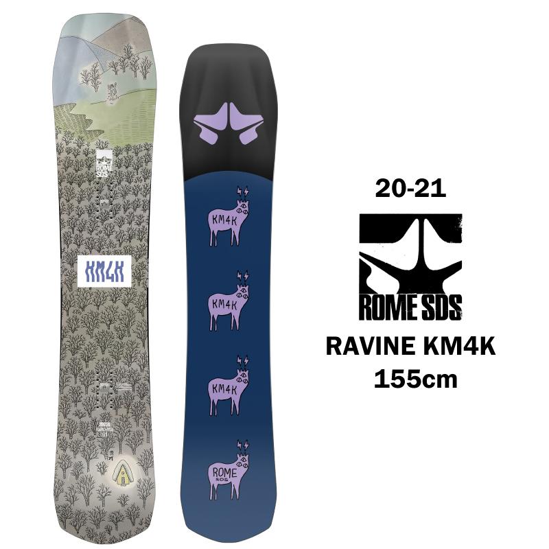 ROME SDS ローム エスディーエス RAVINE KM4K メンズ レディース 20-21 スノーボード 板 キャンバー パウダー ハイブリット カモシカ 155cm