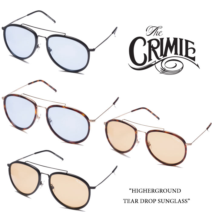 CRIMIE(クライミー)HIGHERGROUND TEAR DROP SUNGLASS【2016SUMMER先行予約】【送料無料】【CRIMIEサングラス】【C1F1-AC04-1F3】