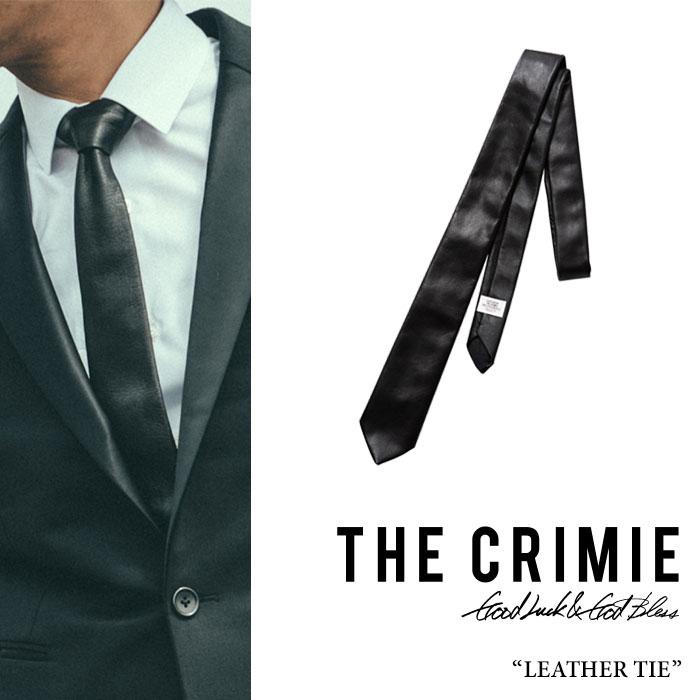 CRIMIE(クライミー)CR LEATHER TIE【2017A/W先行予約先行予約】【送料無料】【キャンセル不可】【C1G5-CXAC-LT01】【CRIMIE ネクタイ】