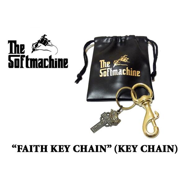 買収 上質 SOFTMACHINE ソフトマシーン 先行予約 FAITH KEY キーチェーン キャンセル不可 CHAIN