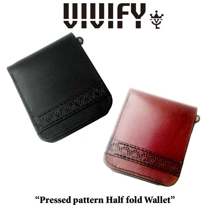 【2014 1st EXHIBITION先行予約】VIVIFY(ヴィヴィファイ)Pressed pattern Half fold Wallet【キャンセル不可】【VIVIFY(ヴィヴィファイ)ウォレット】