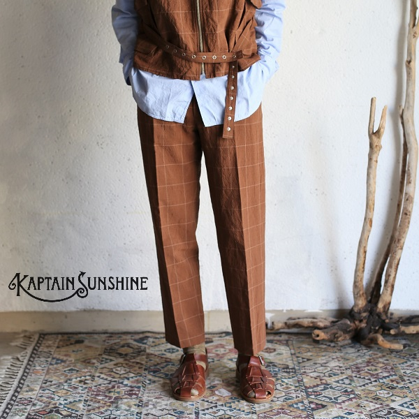 【Kaptain Sunshine】 Traveller Trousers Brown Plaid トラベラートラウザーズ ブラウンチェック(プラッド)キャプテンサンシャイン メンズ コットン・リネン・シルク 日本製【送料無料】