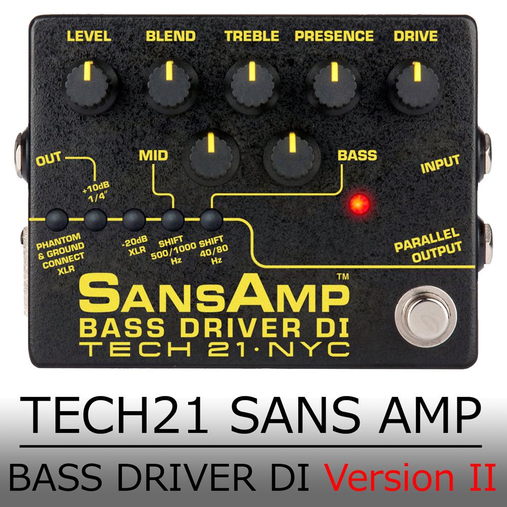 TECH21 テック21 / SANS AMP BASS DRIVER DI Version 2 ≪今ならピック10枚プレゼント!≫ 【最大2年保証】[ベースプリアンプ/オーバードライブ] サンズアンプ ベースドライバー 【最大2年保証】【正規輸入品】【TFJ2】【新宿店】