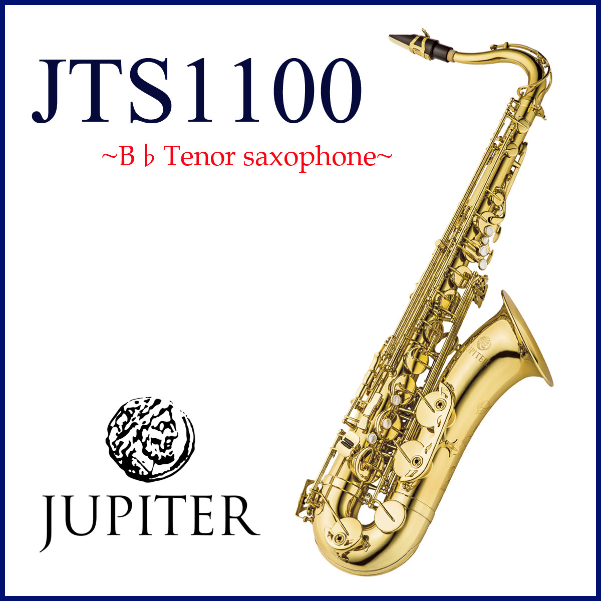JUPITER / JTS-1100 ジュピター TENOR テナーサックス ラッカー仕上げ 《お取り寄せ》
