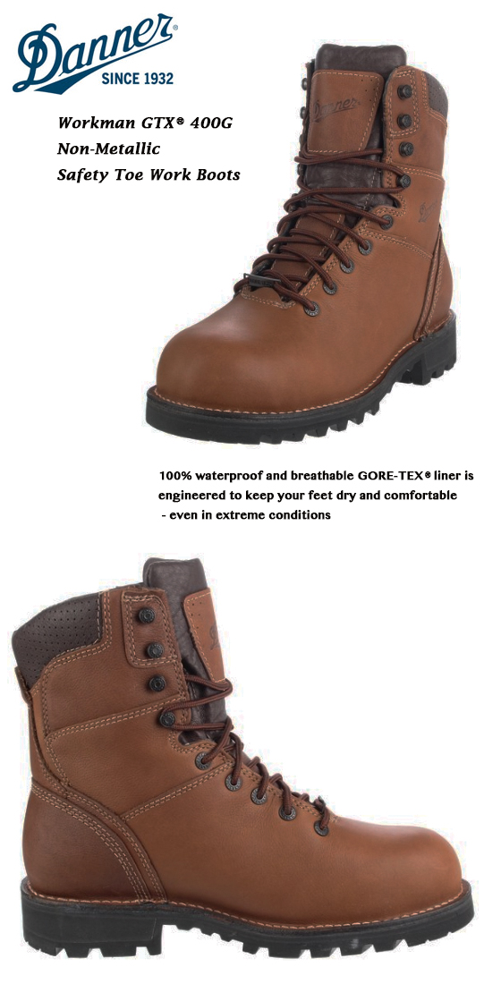 3212ec06c13 Danner work boots Gore-Tex Danner Workman GTX 400G Non-Metallic Safety Toe  Work Boots 16015
