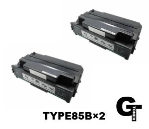 RICOH リコー TYPE-85B  2本セット リサイクルトナー【安心の1年保証】◆送料無料 IPSiO NX85S NX86S NX96e IPSiO SP 4000 SP 4010