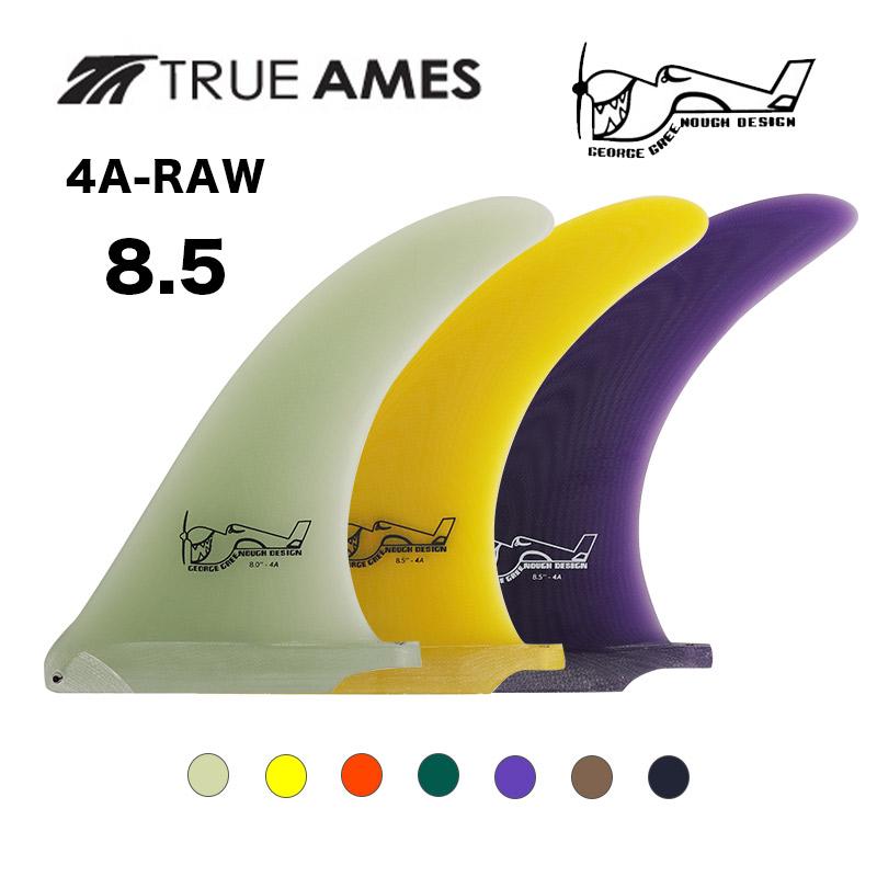 TRUE AMES(トゥルーアムス) ジョージ・グリノー デザイン シングルフィン 4A-8.5 RAW 【0400001456545】 GEORGE GREENOUGH