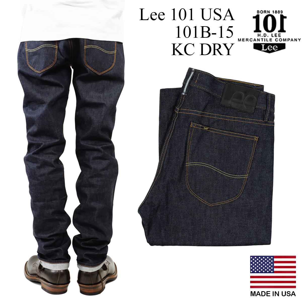 リー 101 USA Lee 101B-15 リーンストレート KCドライ (アメリカ製 米国製 MADE IN USA 生デニム セルビッジ 14oz)