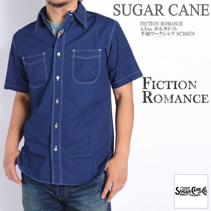 [ メンズ ] [ 半袖シャツ ] [ FICTION ROMANCE ] 【 4.5oz. 】 POLKA DOT S/ 再入荷! [ アメカジ ] [ 送料・代引き手数料無料 ] 【 SUGAR CANE(シュガーケン) 】 S WORK SHIRT 半袖ポルカドットワークシャツ