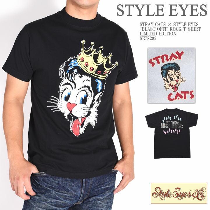 """STRAY CATS ストレイキャッツ × STYLE EYES スタイルアイズ """"BLAST OFF!"""" 半袖Tシャツ リミテッドエディション SE78299"""