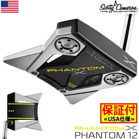 【US仕様/入荷次第受注開始】スコッティキャメロン 2019 PHANTOM X パター(12) ミッドベンドシャフト USA直輸入品【1年保証】【SCOTTY CAMERON】