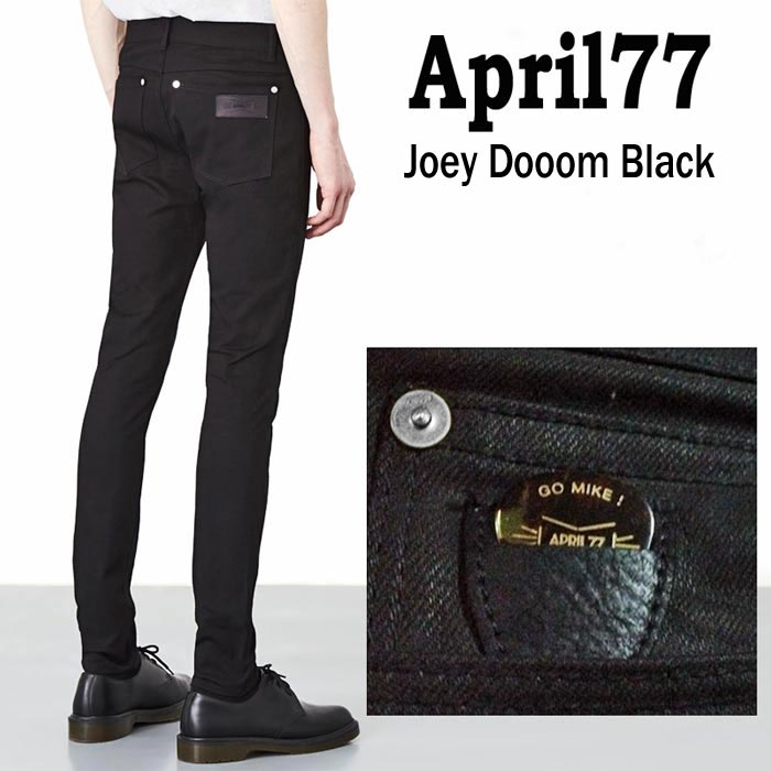 april77 April77(エイプリル77)スキニー ブラック デニム APRIL77 joey doom black (スキニーデニム スキニー ジーンズ)ブラックジーンズ メンズ スキニーパンツ スキニー 黒 ロック パンク ファッション モード系 ロカビリー ヘビメタ ロックファッション