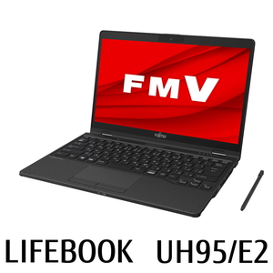 FMVU95E2B 富士通 FMV LIFEBOOK UH95/E2 - 13.3型モバイルパソコン(タッチペン付属) [Core i7/8GB/512GB(SSD)]Microsoft Office Home & Business 2019