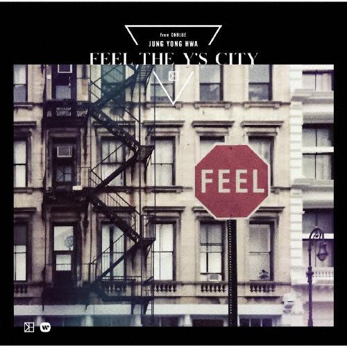 【送料無料】[限定盤][先着特典付]FEEL THE Y'S CITY(初回限定盤)/ジョン・ヨンファ(from CNBLUE)[CD+DVD]【返品種別A】