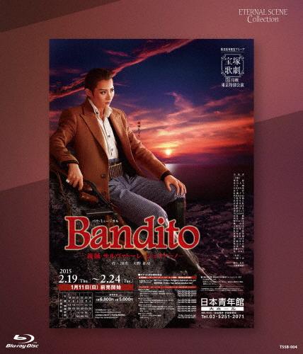 【送料無料】『Bandito ―義賊 サルヴァトーレ・ジュリアーノ―』/宝塚歌劇団月組[Blu-ray]【返品種別A】