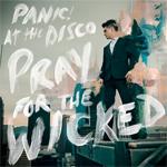 PRAY FOR THE WICKED 輸入盤 正規取扱店 AT DISCO CD 激安価格と即納で通信販売 PANIC 返品種別A