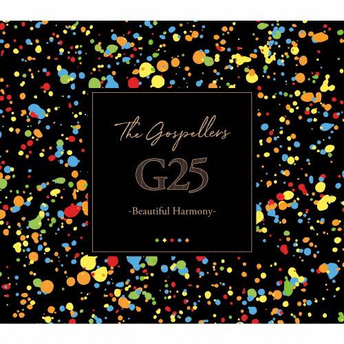 【送料無料】G25 -Beautiful Harmony-/ゴスペラーズ[CD]通常盤【返品種別A】