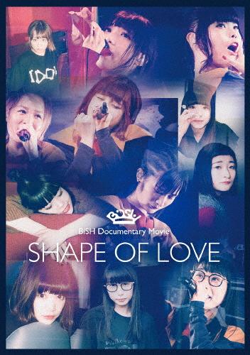 """【送料無料】[枚数限定]BiSH Documentary Movie""""SHAPE OF LOVE"""