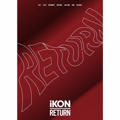 【送料無料】[枚数限定][限定盤]RETURN(初回生産限定盤/Blu-ray Disc2枚付)/iKON[CD+Blu-ray]【返品種別A】