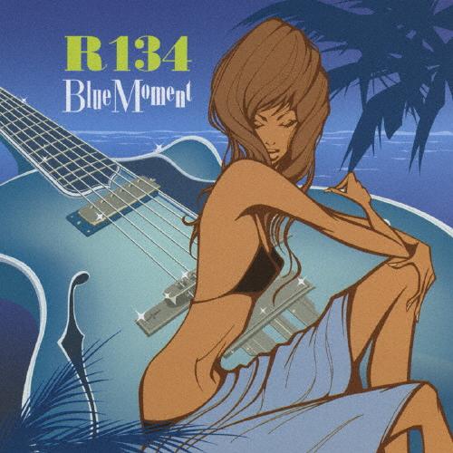 BLUE MOMENT R134 CD 返品種別A 人気ショップが最安値挑戦 クリアランスsale 期間限定