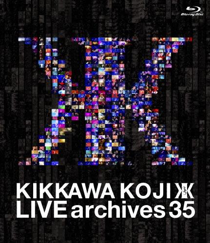 【送料無料】[先着特典付]LIVE archives 35【Blu-ray】/吉川晃司[Blu-ray]【返品種別A】