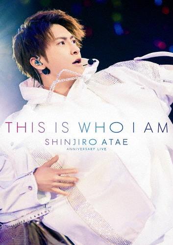 【送料無料】Anniversary Live『THIS IS WHO I AM』【Blu-ray】/SHINJIRO ATAE(from AAA)[Blu-ray]【返品種別A】