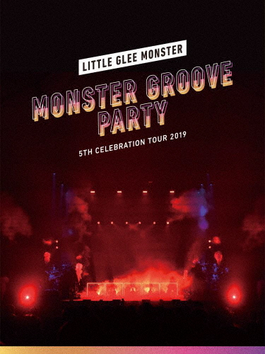 【送料無料】[枚数限定][限定版]Little Glee Monster 5th Celebration Tour 2019 ~MONSTER GROOVE PARTY~(初回生産限定盤)【Blu-ray】/Little Glee Monster[Blu-ray]【返品種別A】