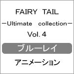 【送料無料】FAIRY TAIL -Ultimate collection- Vol.4/アニメーション[Blu-ray]【返品種別A】