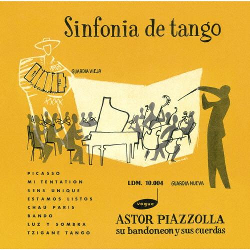 シンフォニア・デ・タンゴ/アストル・ピアソラ[CD]【返品種別A】