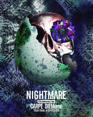 【送料無料】[枚数限定][限定版]NIGHTMARE 15th Anniversary Tour CARPE DIEMeme TOUR FINAL @ 豊洲PIT(初回生産限定盤)/NIGHTMARE[Blu-ray]【返品種別A】