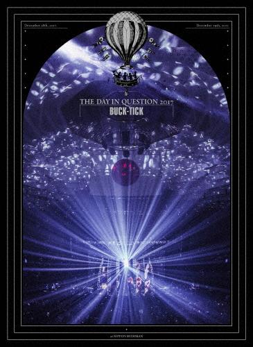 【送料無料】[限定版]THE DAY IN QUESTION 2017(完全生産限定盤)/BUCK-TICK[DVD]【返品種別A】