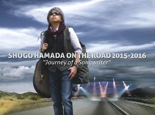 """【送料無料】[枚数限定][限定版]SHOGO HAMADA ON THE ROAD 2015‐2016""""Journey of a Songwriter"""