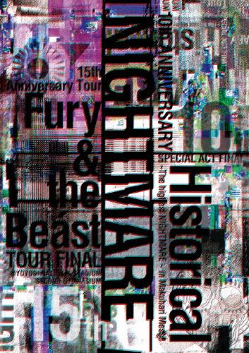 【送料無料】NIGHTMARE 10th ANNIVERSARY SPECIAL ACT FINAL Historical~The highest NIGHTMARE~ in Makuhari Messe & …/NIGHTMARE[Blu-ray]【返品種別A】