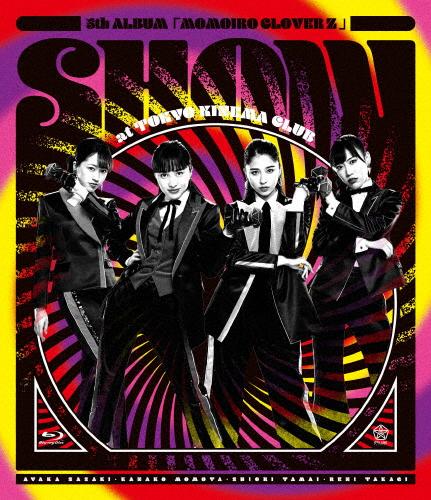 【送料無料】5th ALBUM『MOMOIRO CLOVER Z』SHOW at 東京キネマ倶楽部 LIVE Blu-ray/ももいろクローバーZ[Blu-ray]【返品種別A】