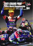 【送料無料】2001GRAND PRIX 250cc WORLDCHAMPIONSHIP 全戦収録コンプリートセット ―加藤大治郎チャンピオン獲得の軌跡―/加藤大治郎[DVD]【返品種別A】