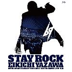 【送料無料】STAY ROCK EIKICHI YAZAWA 69TH ANNIVERSARY TOUR 2018 【DVD】/矢沢永吉[DVD]【返品種別A】