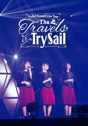 """【送料無料】TrySail Second Live Tour""""The Travels of TrySail"""