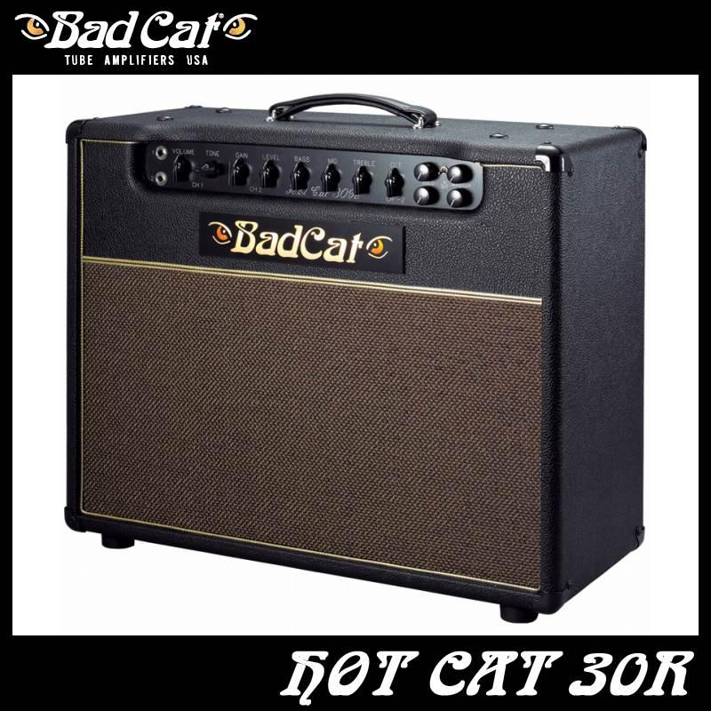 Bad Cat Hot Cat 30R 《ギターコンボアンプ》【送料無料】【ご予約受付中】