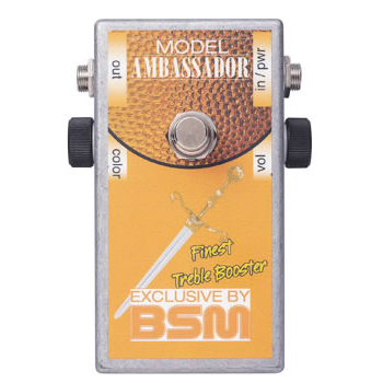 BSM Ambassador 《エフェクター/ ハイゲイン・トレブルブースター》【送料無料】【納期未定・ご予約受付中】