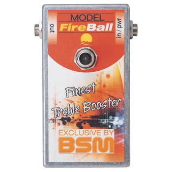 BSM FireBall 《エフェクター/ カスタムメイド・トレブルブースター》【送料無料】【納期未定・ご予約受付中】