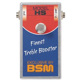BSM HS 《エフェクター/ ハイゲイン・トレブルブースター》【送料無料】【納期未定・ご予約受付中】