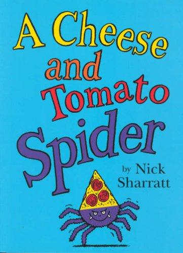 中古 超美品再入荷品質至上 Cheese 定価 and Tomato Sharratt Spider Nick
