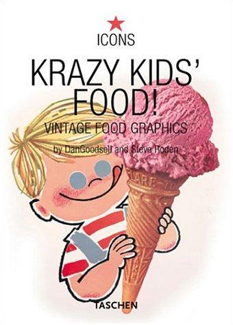 中古 Krazy Kids' Food : Vintage Graphics 贈与 Steve Roden Jim Heimann Icons 贈答