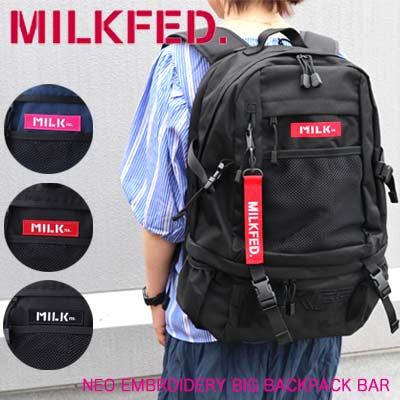 MILKFED. ミルクフェド リュック 【NEO EMBROIDERY BIG BACKPACK BAR】 バッグ レディース バックパック 通学 通勤 旅行...