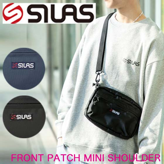 SILAS サイラス ショルダーバッグ メンズ 【FRONT PATCH MINI SHOULDER BAG】10192004