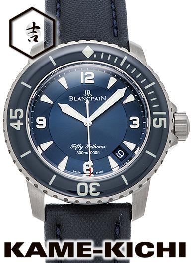ブランパン フィフティ ファゾムス Ref.5015-12B40-O52A 新品 ブルー (BLANCPAIN Fifty Fathoms)