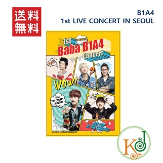 【K-POP・韓流】 B1A4(ビーワンエーフォー) - 1st LIVE CONCERT IN SEOUL[DVD 3Disc + PHOTOBOOK 148p](8809388740353)
