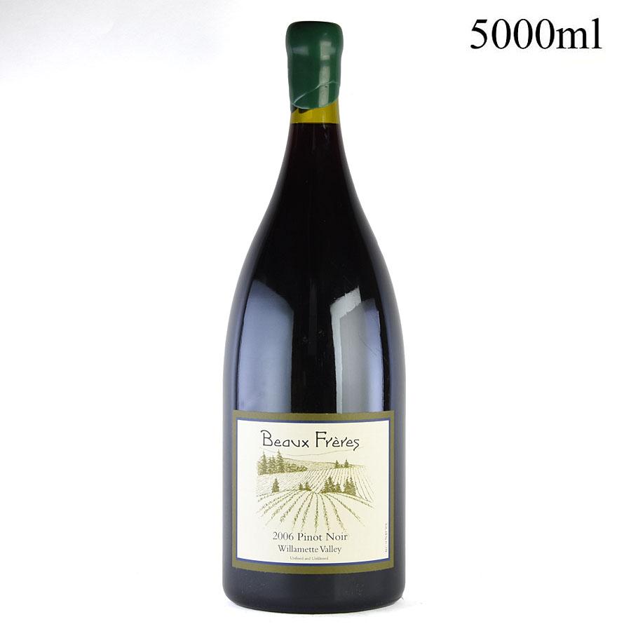 [2006] ボー・フレール ピノ・ノワール ウィラメット・ヴァレー 5000ml[のこり1本]